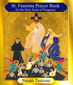 St. Faustina Prayer Book for the Holy Souls in Purgatory