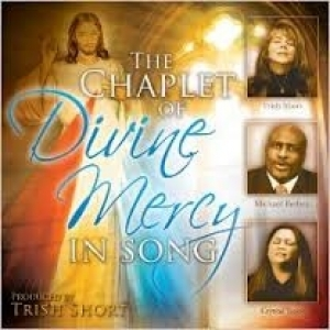 The Chaplet of Divine Mercy in Song (CD)