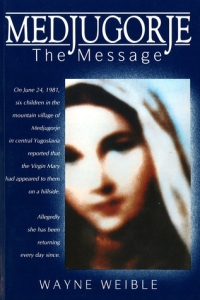 Medjugorje The Message