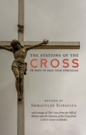 The Stations of the Cross 14 Ways to Face Your Struggles